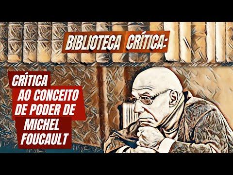 Crítica ao conceito de poder de Michel Foucault | Biblioteca Crítica 05