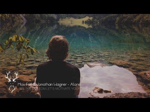 Max Fail & Jonathan Wagner - Alone [ House ]  - UCUavX64J9s6JSTOZHr7nPXA
