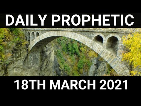 Daily Prophetic 18 March 2021 3 of 7