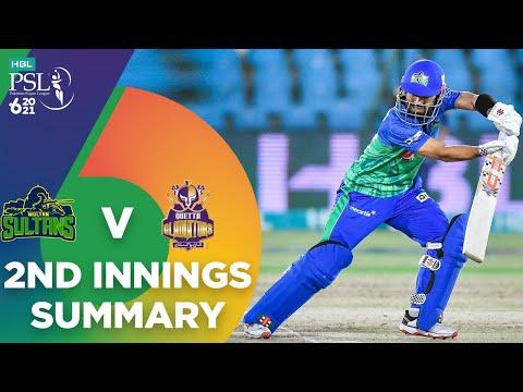 2nd Innings Summary | Multan Sultans vs Quetta Gladiators | Match 14 | HBL PSL 6 | MG2T