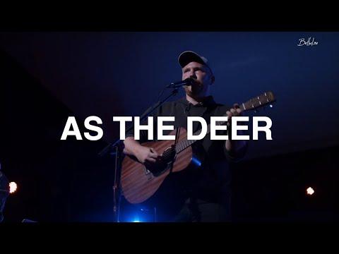 As the Deer  Richard Morrisette  Bethel Church