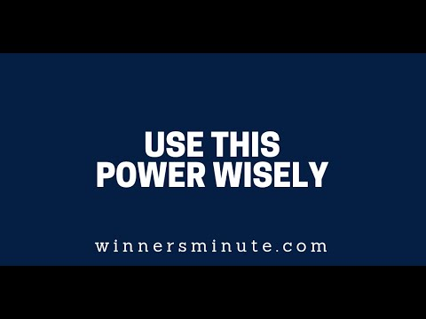 Use This Power Wisely   The Winner's Minute With Mac Hammond