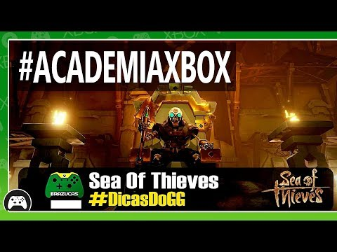 ACADEMIA XBOX - DICAS DO XBOX BRAZUCAS PARA NAVEGAR NOS MARES DE SEA OF THIEVES