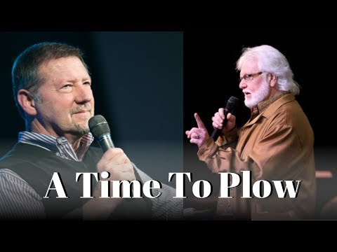 A Time To Plow : Dutch Sheets & Chuck Pierce