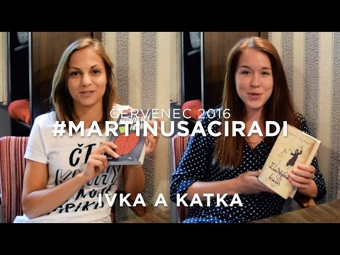 Červencové knižní tipy: Ivka + Svět podle Katky :-) #martinusaciradi