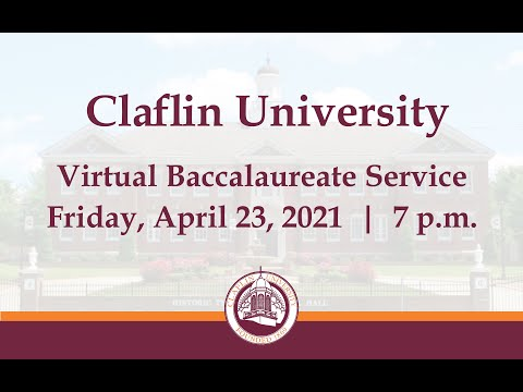 Claflin University 2021 Baccalaureate Service