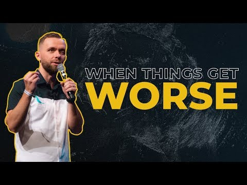 When Things Get Worse - Vlad Savchuk