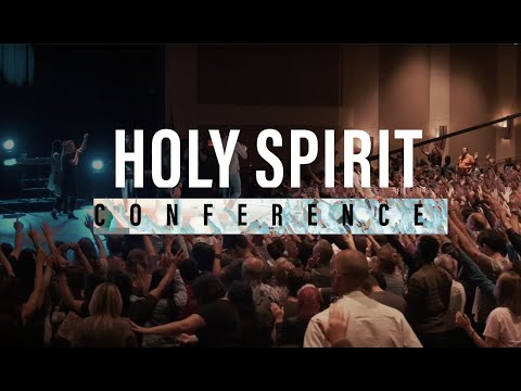 TRAILER! Holy Spirit Conference 2019