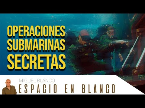 Espacio en Blanco – Operaciones submarinas secretas (24/05/2014)