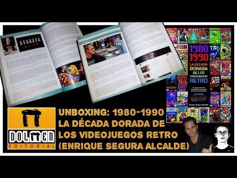 Reseñas de papel: 1980-1990 La Década Dorada de los Videojuegos Retro (Enrique Segura Alcalde)