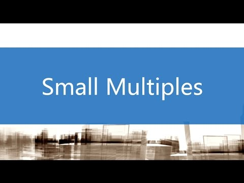 Small Multiples