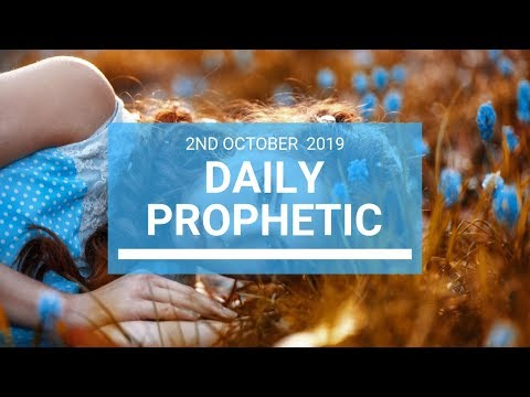 Daily Prophetic 2 October 2019   Word 1