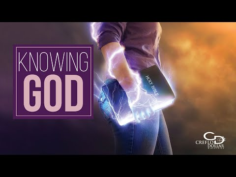 Knowing God - Episode 2