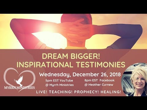 Dream Bigger Inspirational Testimonies