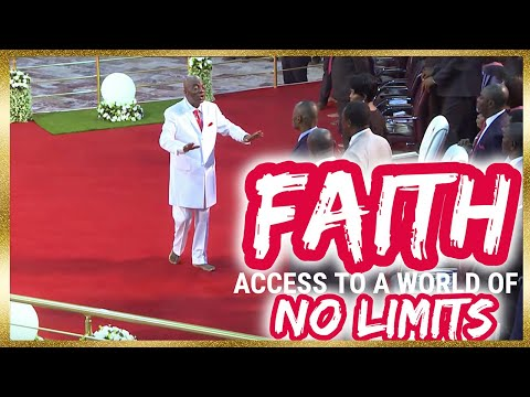 Bishop Oyedepo  Faith-An Access To A World Of No Limits