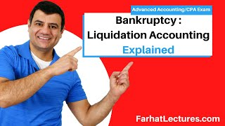 Chapter 7 Bankruptcy | Liquidation Accounting | Advanced Accounting CPA REG