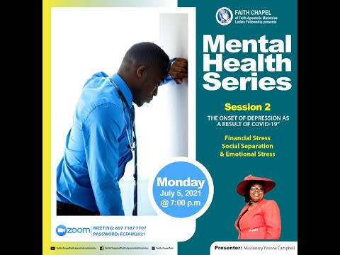 July 5, 2021 Mental Health Series Session 2 [Missionary Yvonne Campbell]
