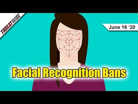 Facial Recognition Bans are Trending - ThreatWire