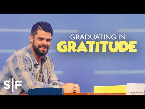 Learning To Thank God In Every Season  Steven Furtick