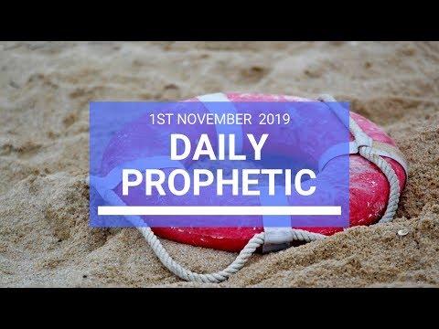 Daily Prophetic 1 November 2019 Word 2