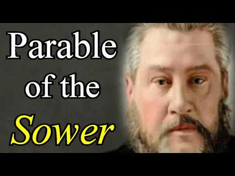 The Parable of the Sower - Charles Spurgeon Audio Sermons