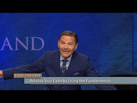 Release Your Faith by Using the Fundamentals