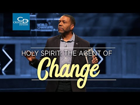 Holy Spirit: The Agent of Change