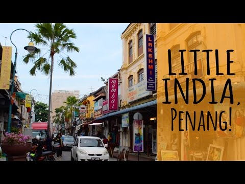 Little India Penang - Off Beach Street, in George Town UNESCO zone