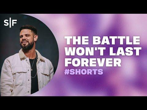 The Battle Won't Last Forever #Shorts  Steven Furtick