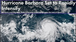 HURRICANE BARBARA TO INTENSIFY TO CATEGORY 3 -  HAWAII ON ALERT (1 JULY 2019)