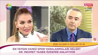 Dr. Mehmet Taner Özdemir Spor yaralanmaları Show Tv