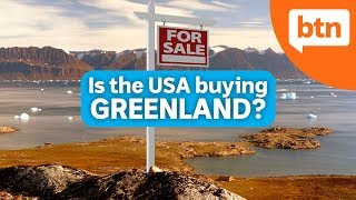 Is the USA buying Greenland? - Today's Biggest News