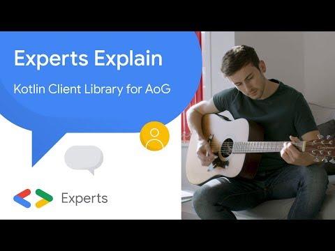 Experts Explain - Kotlin Client Library for Actions on Google - UC_x5XG1OV2P6uZZ5FSM9Ttw