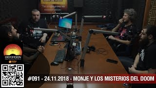 """""""Monje y los misterios del Doom"""" #091 sàb 24.11.2018"""
