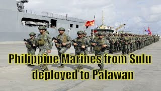 Philippine Marines from Sulu deployed to Palawan