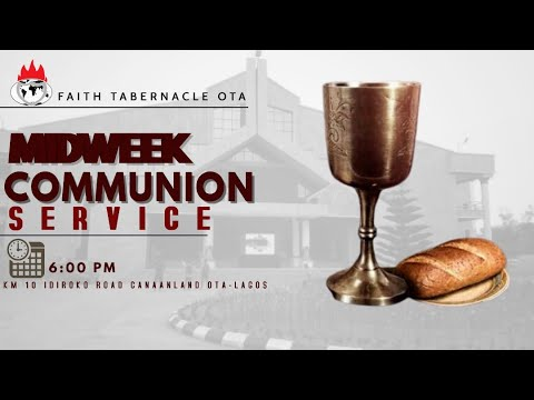 DOMI STREAM: MIDWEEK COMMUNION SERVICE  17, FEB. 2021  FAITH TABERNACLE OTA