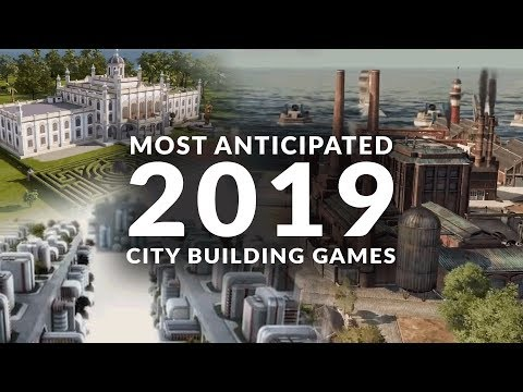 MOST ANTICIPATED NEW CITY BUILDING GAMES 2019 - UCg3BiSs8eBE9hA9EWYTgtAg