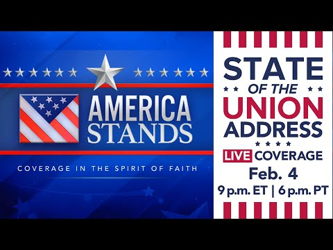 2020 America Stands LIVE Election Coverage: State of the Union Address (Feb. 4, 2020)