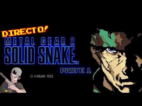 METAL GEAR 2: Solid Snake (1990, MSX) || Parte 1: En directo!