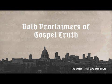Bold Proclaimers of Gospel Truth  (2 Corinthians 4:1-6)