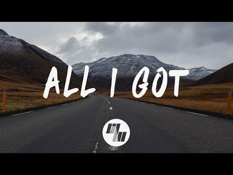 Said The Sky - All I Got (Lyrics / Lyric Video) With Kwesi - UCbuK8xxu2P_sqoMnDsoBrrg