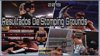 RESULTADOS De WWE STOMPING GROUNDS 2019// RESUMEN y HIGHLIGHTS// Roman Derrota A Drew