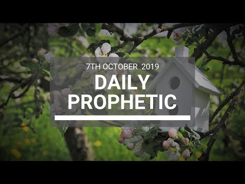 Daily Prophetic 7 October Word 8