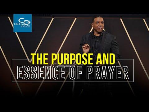 The Purpose and Essence of Prayer