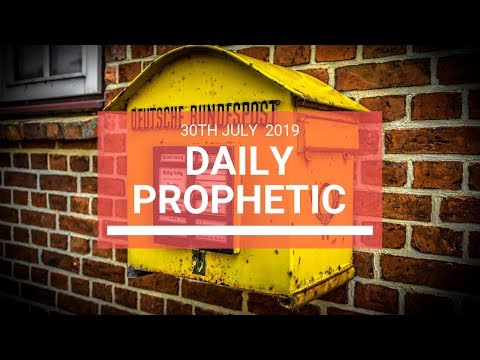 Daily Prophetic 30 July 2019 Word 6