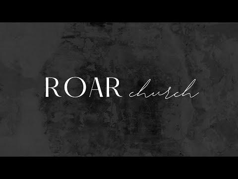 Roar Church Texarkana 9-5-2021