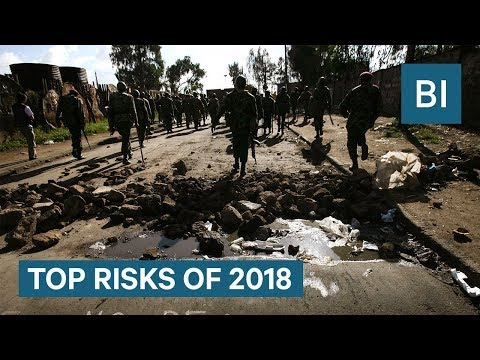 The Biggest Risks Facing The World In 2018 - UCcyq283he07B7_KUX07mmtA