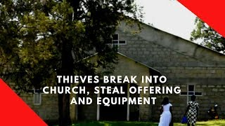 Thieves break into church and steal offering and instruments