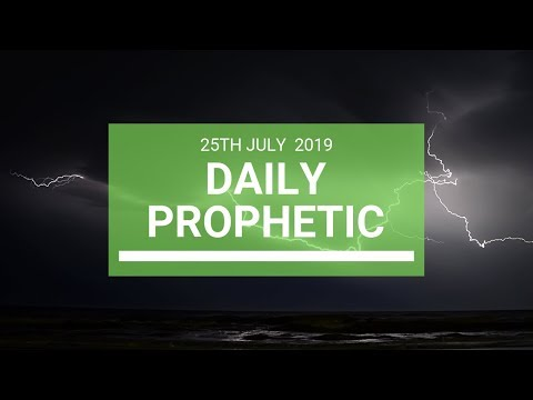 Daily Prophetic 25 July 2019 Word 7