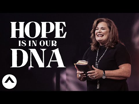 Hope Is In Our DNA  Lisa Harper  Elevation Church